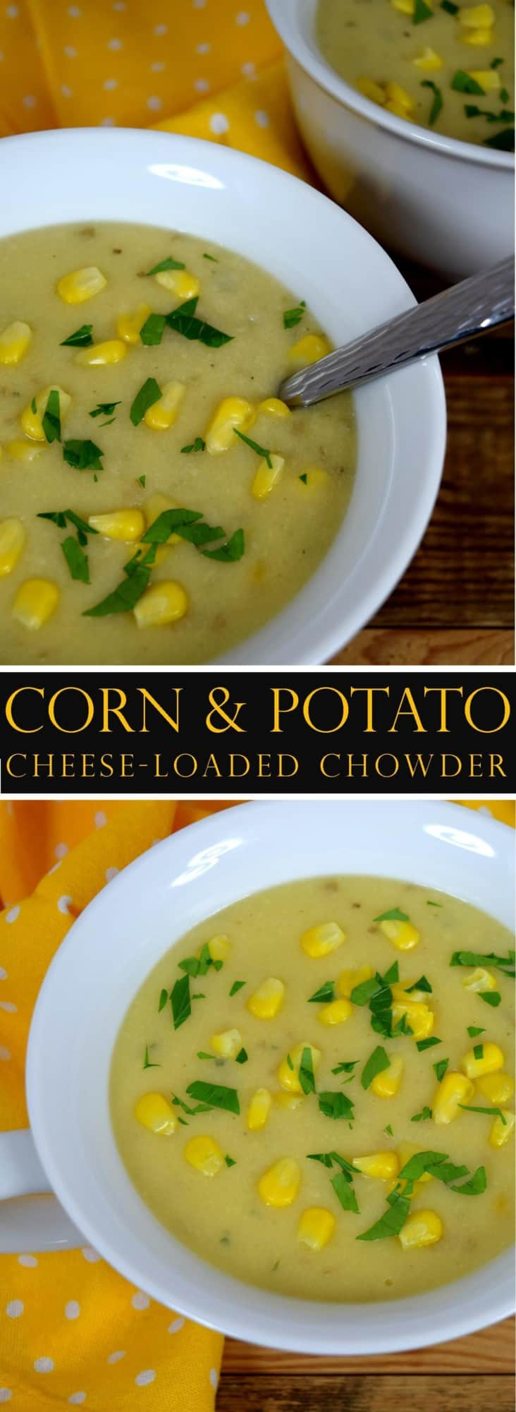 Corn and Potato Cheese Loaded Chowder