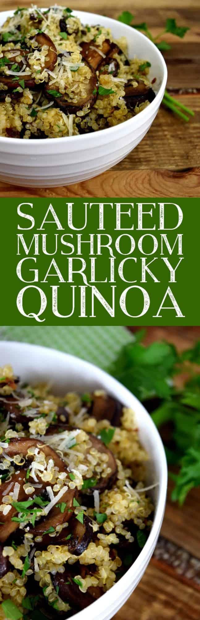 Sauteed Mushroom Garlicky Quinoa Pinterest