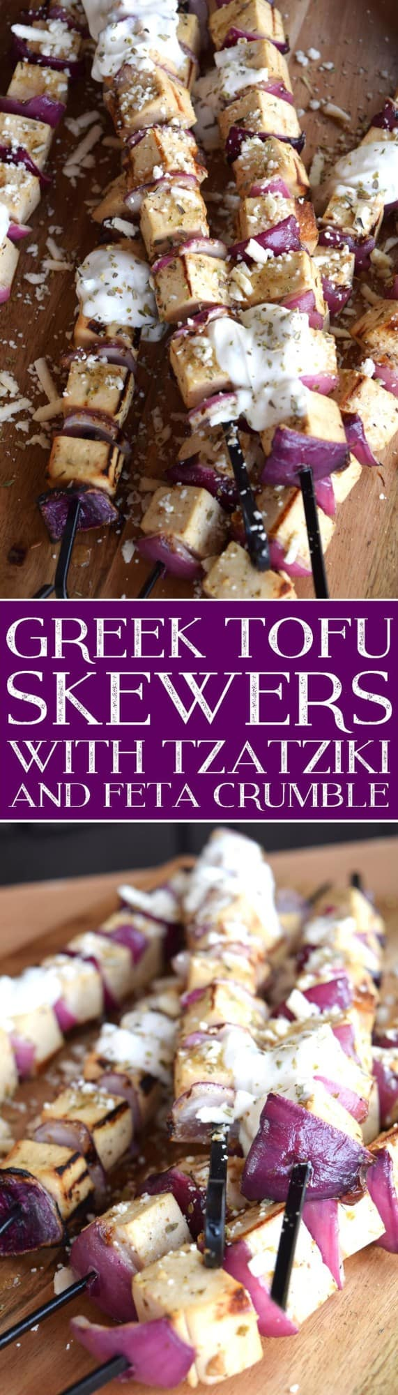 Greek Tofu Skewers with Tzatziki and Feta Crumble